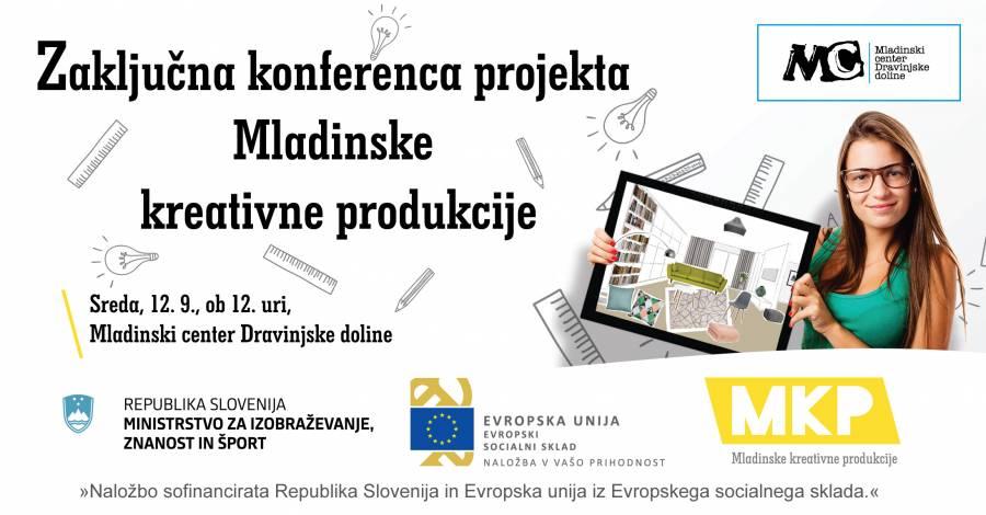 Zaključna konferenca projekta Mladinske kreativne produkcije