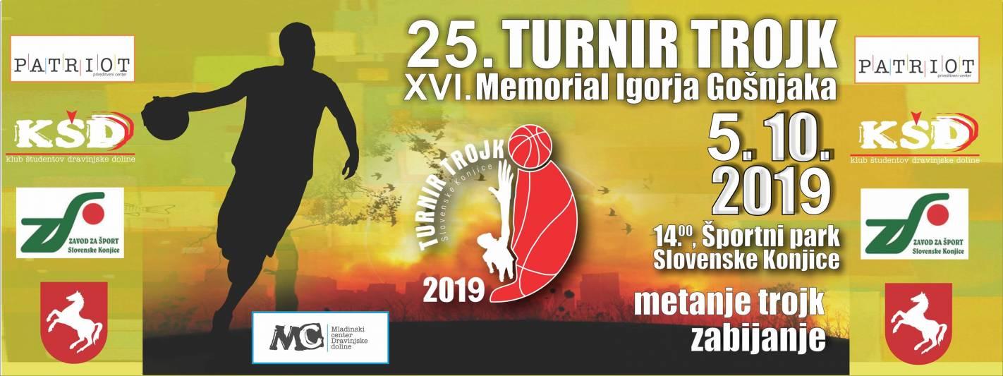 25. Turnir trojk in XVI. Mamorial Igorja Gošnjaka